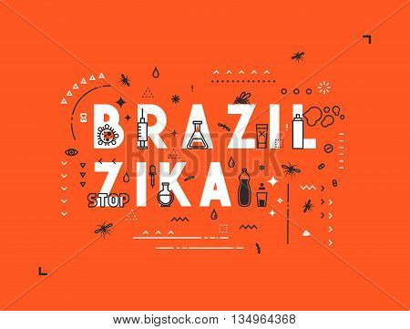 Design concept epidemic of virus Brazil zika. Modern line style illustration. Concepts of words Brazil zika, style thin line art, design banners for website and mobile website. Easy to edit.