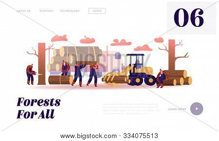 poster of Lumber Workers Job Website Landing Page. Lumberjacks Working With Truck And Equipment Logging In For