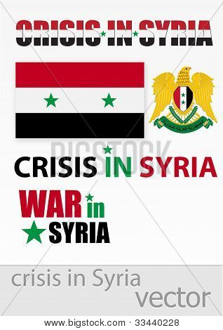 The crisis and the war in Syria