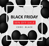 Black Friday Sale Banner Discount 50% Off The Price. Black Balls With A White Frame On A Gray Backgr poster