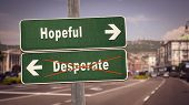 Street Sign The Direction Way To Hopeful Versus Desperate poster