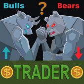 How To Trade And How To Earn On The Stock Market Bulls And Bears And Who Will Win And Who Will Earn  poster