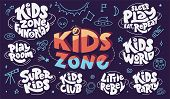 Set Of Kids Zone Hand Drawn Lettering And Space Doodles. White And Colorful Phrases For Children Clu poster
