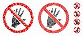 Do Not Touch Mosaic Of Bumpy Pieces In Various Sizes And Color Hues, Based On Do Not Touch Icon. Vec poster