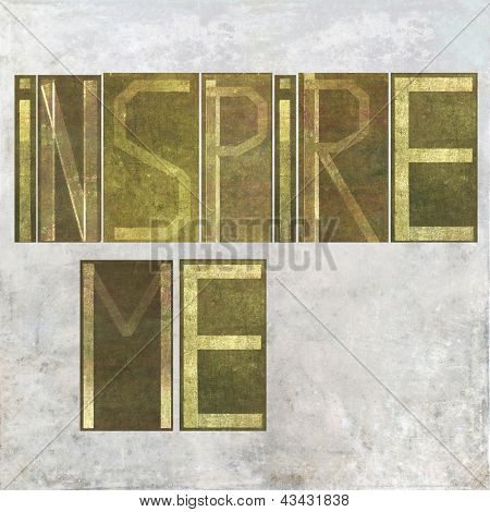"Earthy background image and design element depicting the words ""Inspire me"""