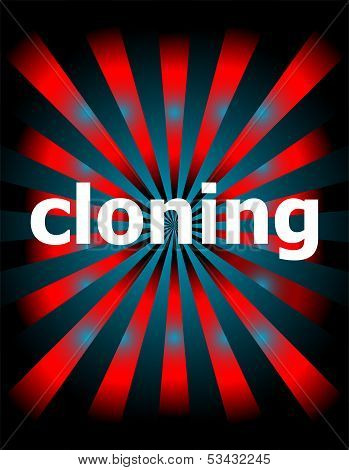 Cloning Word With Motion Rays On Background