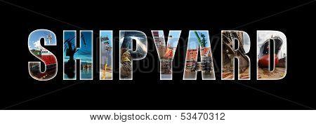 Shipyard Collage