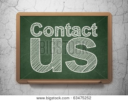 Advertising concept: Contact Us on chalkboard background