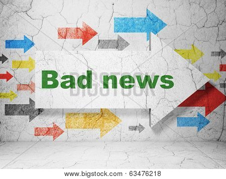 News concept: arrow with Bad News on grunge wall background