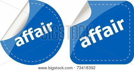 Affair Word Stickers Set, Icon Button, Business Concept