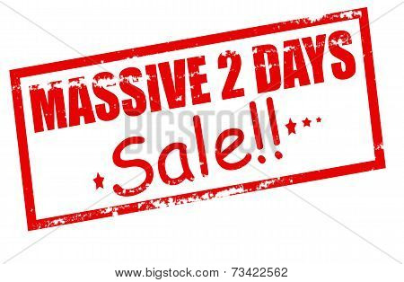 Massive Two Days Sale