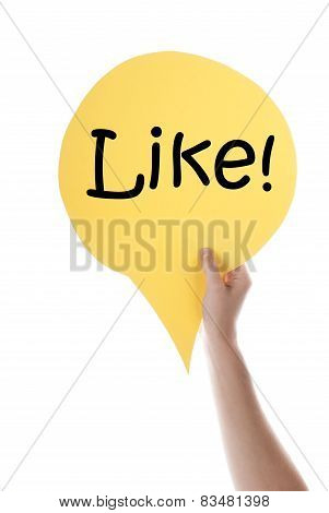 Yellow Speech Balloon With Like