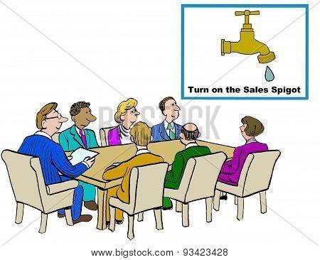 Turn on the Sales Spigot