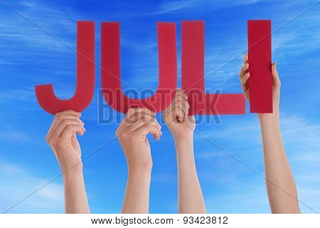 People Holding Straight Juli Means July Blue Sky