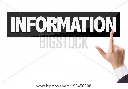 Businessman pressing button with the text: Information