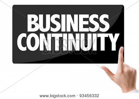 Businessman pressing button with the text: Business Continuity