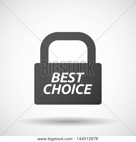 Isolated Closed Lock Pad Icon With    The Text Best Choice