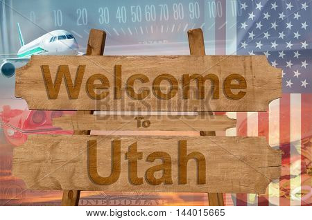 Welcome To Utah State In Usa Sign On Wood, Travell Theme