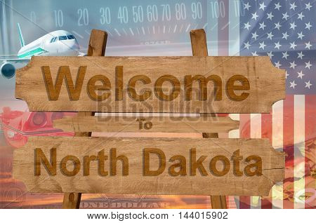 Welcome To North Dakota State In Usa Sign On Wood, Travell Theme