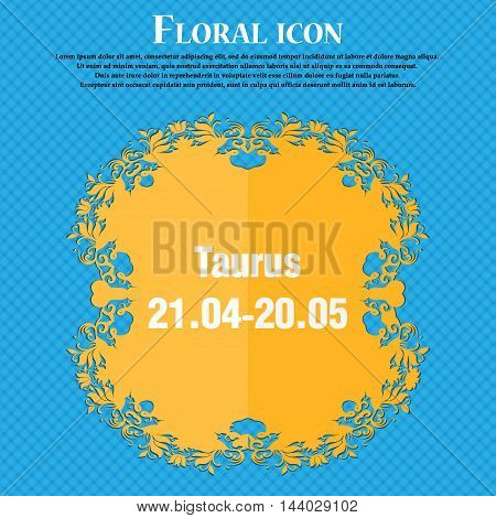 Taurus Icon. Floral Flat Design On A Blue Abstract Background With Place For Your Text. Vector