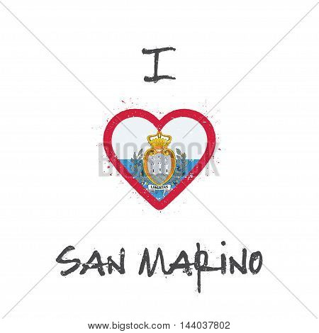 I Love San Marino T-shirt Design. Sammarinese Flag In The Shape Of Heart On White Background. Grunge
