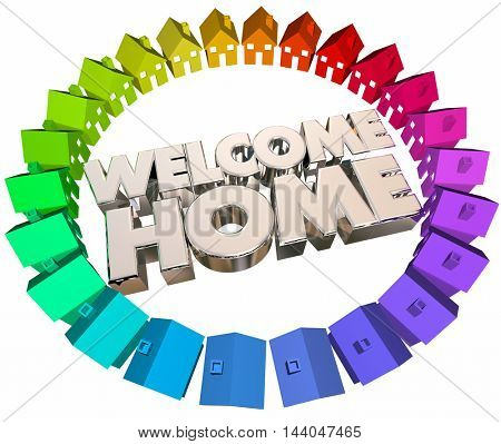 Welcome Home Greeting Return Back Houses 3d Illustration