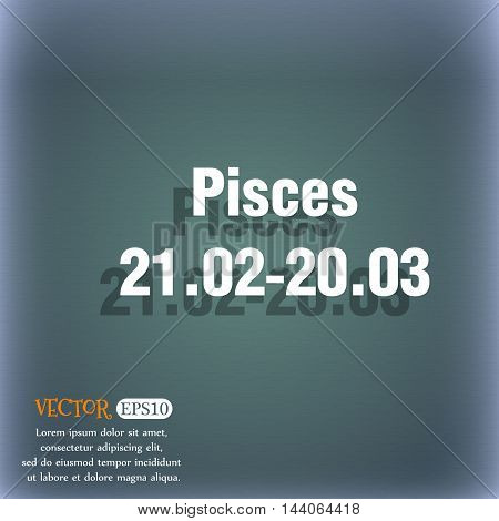 Pisces Zodiac Sign Icon. On The Blue-green Abstract Background With Shadow And Space For Your Text.