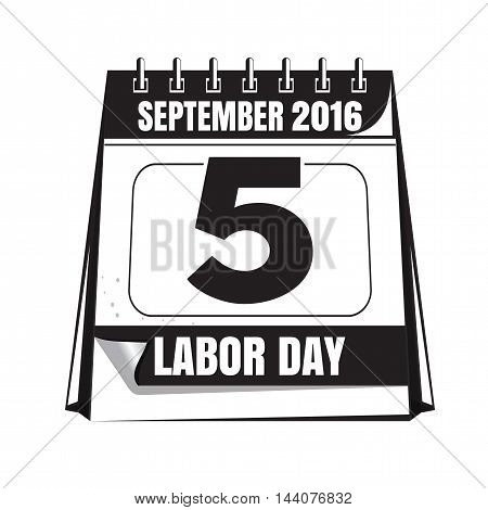 Black and white Labor Day calendar icon. Labor Day 2016. Vector illustration isolated on white background