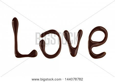 Word LOVE made of liquid chocolate on white background