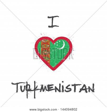 I Love Turkmenistan T-shirt Design. Turkmen Flag In The Shape Of Heart On White Background. Grunge V