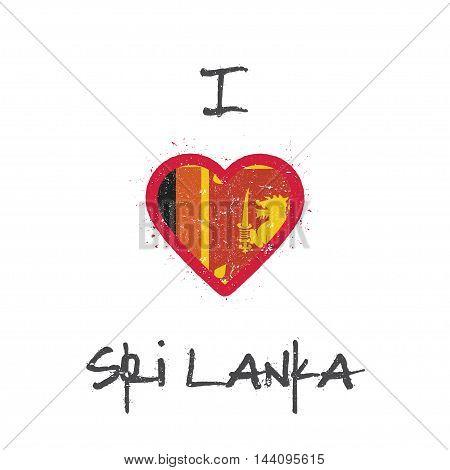I Love Sri Lanka T-shirt Design. Sri Lankan Flag In The Shape Of Heart On White Background. Grunge V