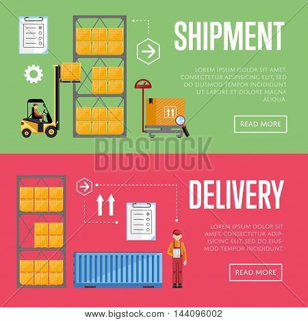Shipment and delivery banners set vector illustration. Warehouse process infographics. Porter on a truck to ship the goods. Warehouse management concept. Flat design illustration. Shipment boxes. Delivery process. Shipmet process.