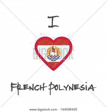 I Love French Polynesia T-shirt Design. French Polynesian Flag In The Shape Of Heart On White Backgr