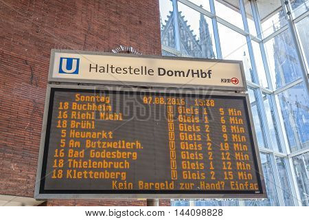 COLOGNE GERMANY - AUG 7 2016: Time table display for the metro trains at the central station in Cologne. North Rhine-Westphalia Germany