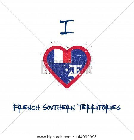 I Love French Southern Territories T-shirt Design. French Flag In The Shape Of Heart On White Backgr