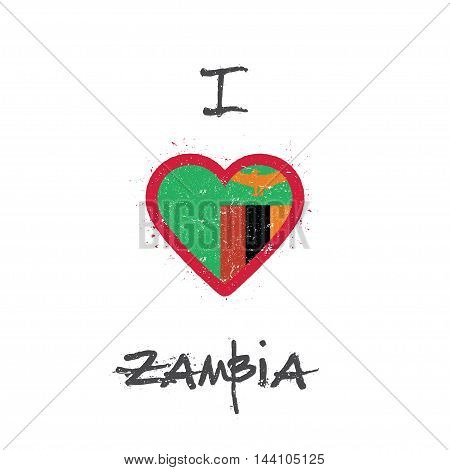 I Love Zambia T-shirt Design. Zambian Flag In The Shape Of Heart On White Background. Grunge Vector