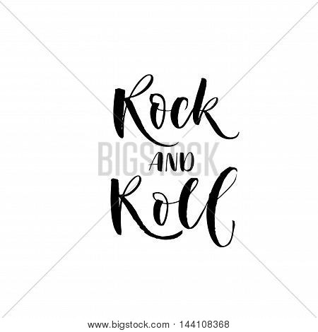Rock and roll lettering. Hand drawn phrase for music fest. Ink illustration. Modern brush calligraphy. Isolated on white background.