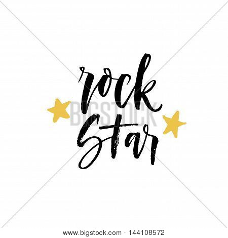Rock star phrase. Hand drawn lettering for misuc festival. Ink illustration. Modern brush calligraphy. Isolated on white background.