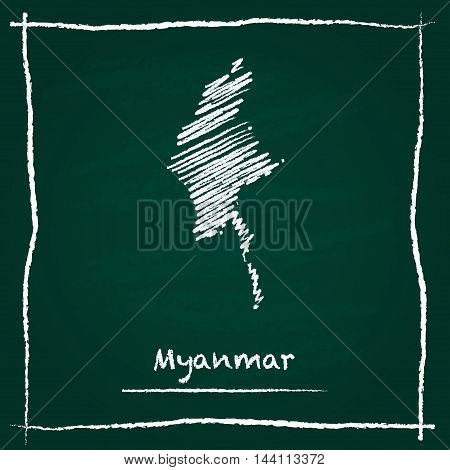 Myanmar Outline Vector Map Hand Drawn With Chalk On A Green Blackboard. Chalkboard Scribble In Child