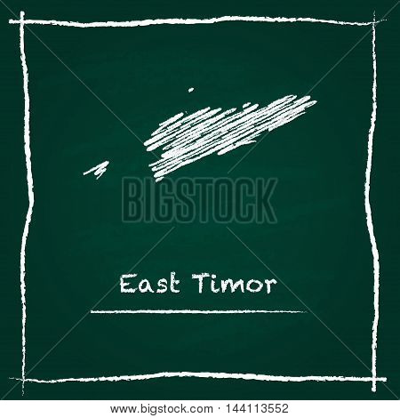 Timor-leste Outline Vector Map Hand Drawn With Chalk On A Green Blackboard. Chalkboard Scribble In C