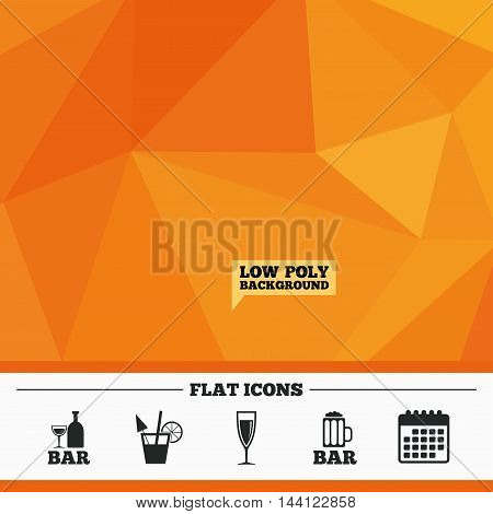 Triangular low poly orange background. Bar or Pub icons. Glass of beer and champagne signs. Alcohol drinks and cocktail symbols. Calendar flat icon. Vector