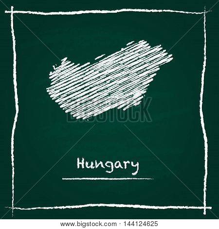 Hungary Outline Vector Map Hand Drawn With Chalk On A Green Blackboard. Chalkboard Scribble In Child