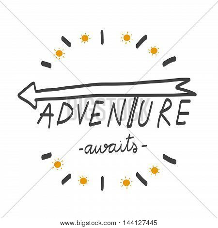 Adventure awaits word lettering with arrow illustration on white background
