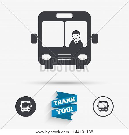 Bus sign icon. Public transport with driver symbol. Flat icons. Buttons with icons. Thank you ribbon. Vector