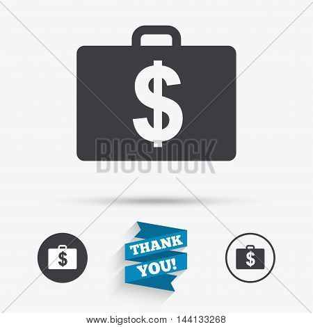 Case with Dollars USD sign icon. Briefcase button. Flat icons. Buttons with icons. Thank you ribbon. Vector
