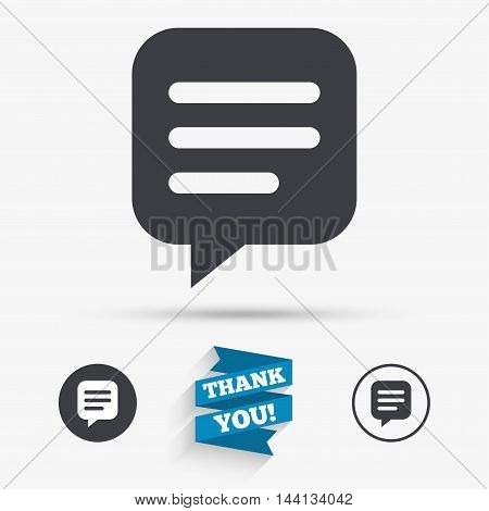 Chat sign icon. Speech bubble symbol. Communication chat bubble. Flat icons. Buttons with icons. Thank you ribbon. Vector