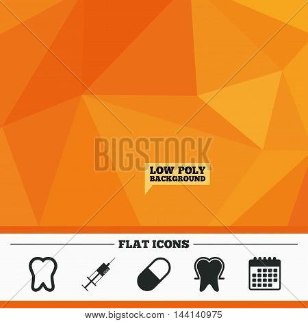 Triangular low poly orange background. Tooth enamel protection icons. Medical syringe and pill signs. Medicine injection symbol. Calendar flat icon. Vector