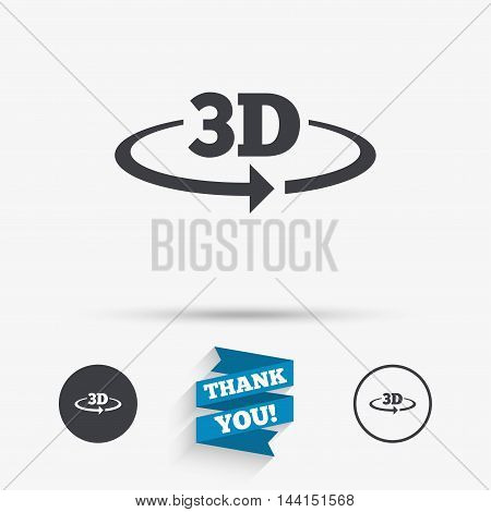 3D sign icon. 3D New technology symbol. Rotation arrow. Flat icons. Buttons with icons. Thank you ribbon. Vector