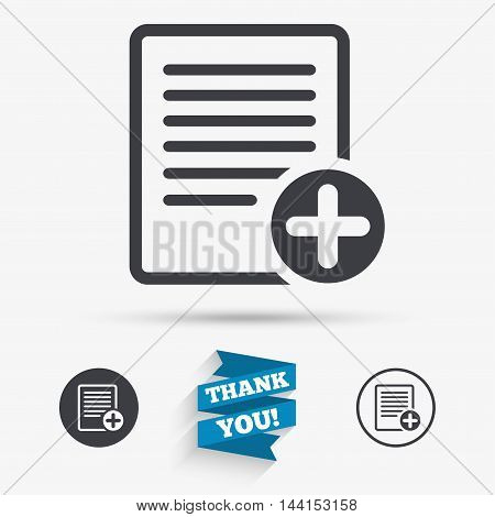 Text file sign icon. Add File document symbol. Flat icons. Buttons with icons. Thank you ribbon. Vector