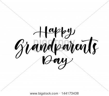 Happy Grandparents day. Hand drawn lettering for family holiday. Ink illustration. Modern brush calligraphy. Isolated on white background.